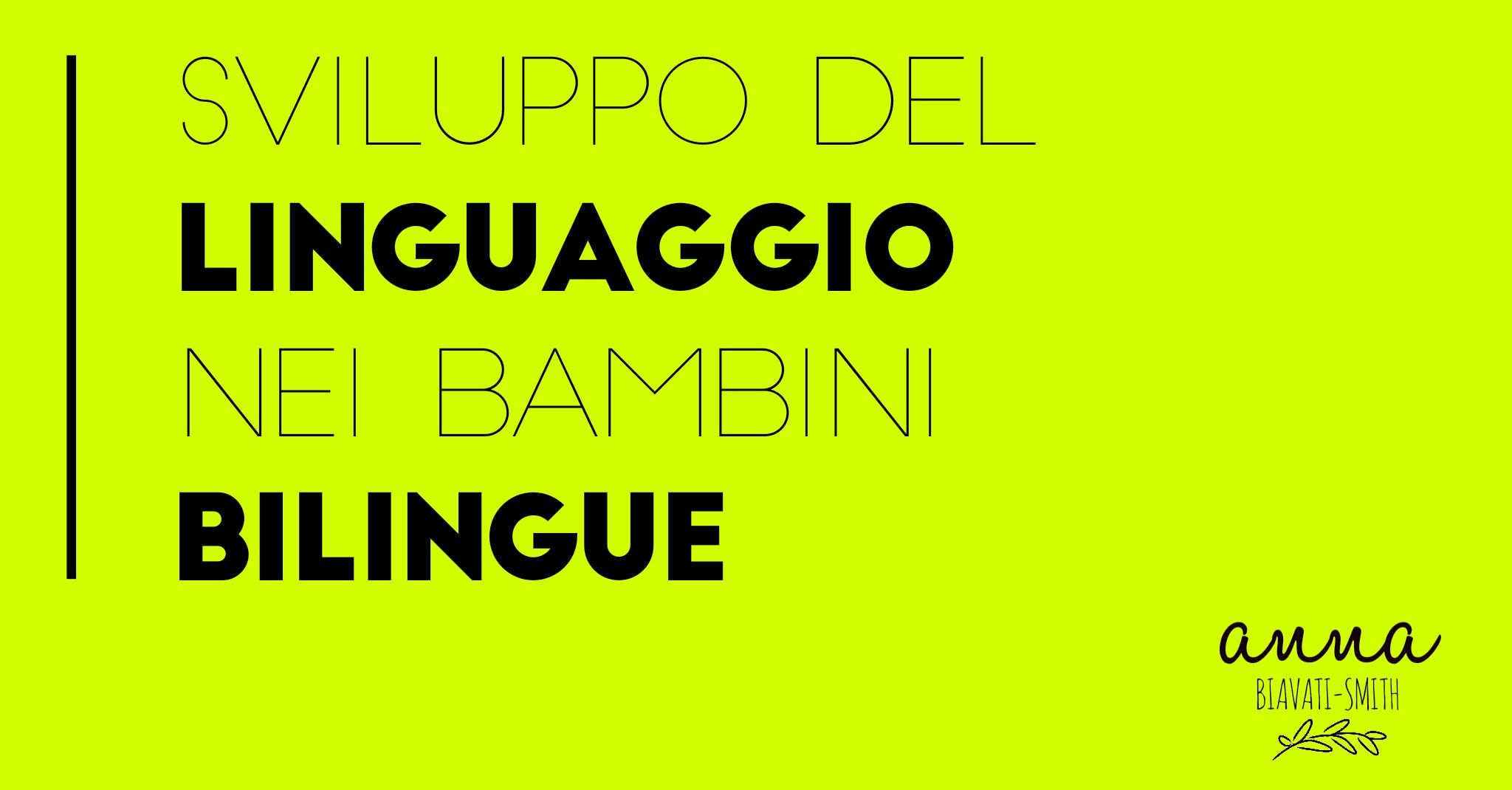 Sviluppo del linguaggio nei bimbi bilingue